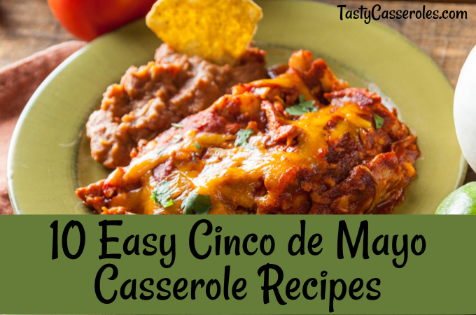 easy cinco de mayo casserole recipes