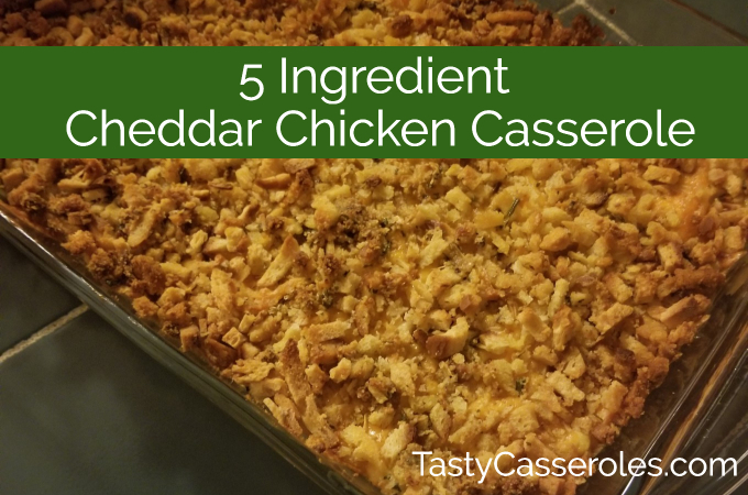 cheddar cheesechicken casserole