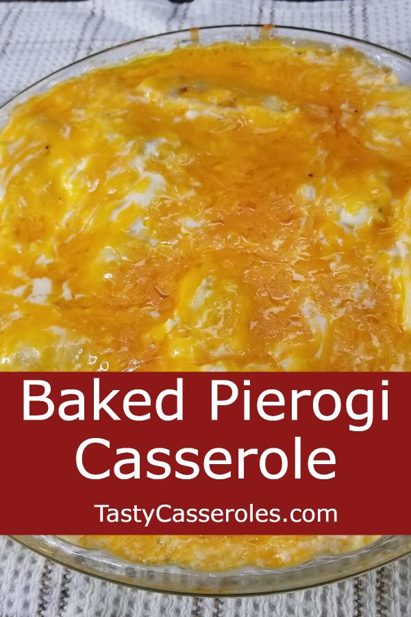 quick easy pierogi casserole